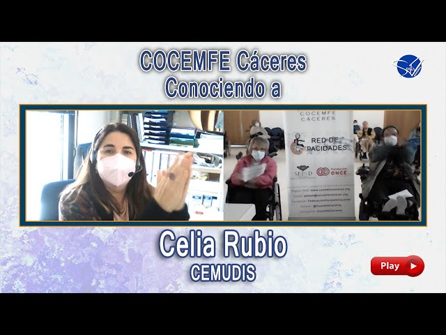 COCEMFE Cáceres. Conociendo a Celia Rubio, CEMUDIS