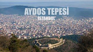 İstanbul'un en yüksek noktası, Aydos Tepesi Zirve Turu (537m)
