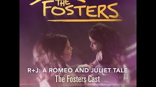 The Fosters Presents R+J: A Romeo and Juliet Tale (RHP 2016)