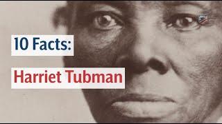 Harriet Tubman Facts
