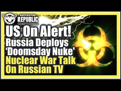 U.S. On Alert! Russia Deploys 'Doomsday Nuke' Radioactive Tsunami—Nuclear War Talk On Russian TV!