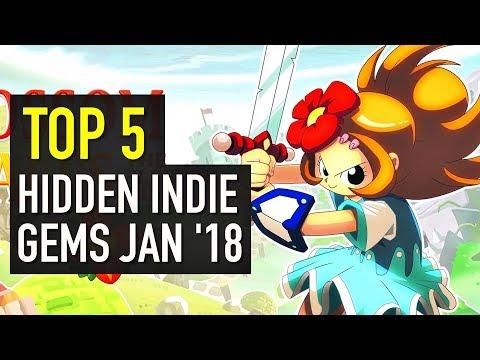 Top 5 Indie Game Hidden Gems   January 2018
