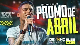 DEVINHO NOVAES 2019 - NOVO CD - MÚSICAS NOVAS - REPERTÓRIO NOVO (PROMOCIONAL ABRIL 2019)