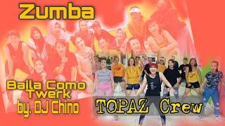 [ZUMBA] Baila Como Twerk by DJ Chino | Zin Yoanita