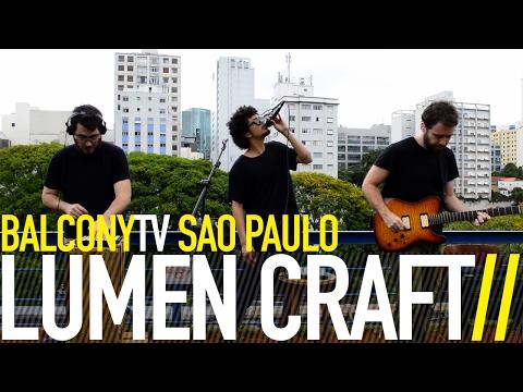 LUMEN CRAFT - THE OYSTER (BalconyTV)