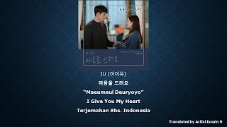아이유 (IU) - 마음을 드려요 (Give You My Heart) Terjemahan Bhs. Indon…