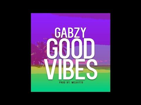 Gabzy- Good Vibes Prod Melvitto