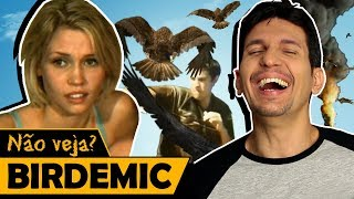 BIRDEMIC - Os Piores Filmes do Mundo