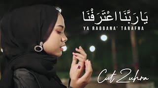 Download CUT ZUHRA - YA RABBANA' TARAFNA (Official Music Video)
