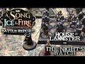 A Song of Ice and Fire Battle Report - Ep 12 - Night's Watch vs. Lannisters