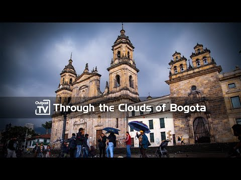 [opXpeditions] Colombia, Ep1: Through the Clouds of Bogota