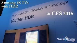 CES 2016 | *New Samsung 4K TVs | 4K HDR & Blu-ray |  Quantum Dot | SUHD Ultra HD TV Lineup |