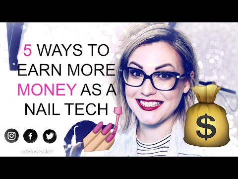 5 WAYS TO EARN MORE MONEY AS A NAIL TECH