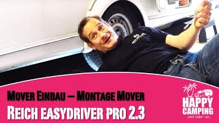Reich Mover easydriver Pro 2.3   Anbau - Teil 2   Happy Camping