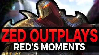 ZED OUTPLAYS - Red's Moments - League of Legends