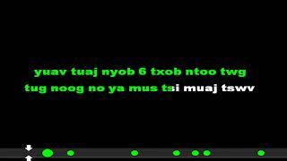 Pob Tsuas Xyooj - Maj Mam Tso Koj Karaoke DEMO