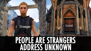 Skyrim Mods: People Are Strangers & Address Unknown