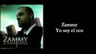 Download Zammy Yo soy el eco MP3 song and Music Video