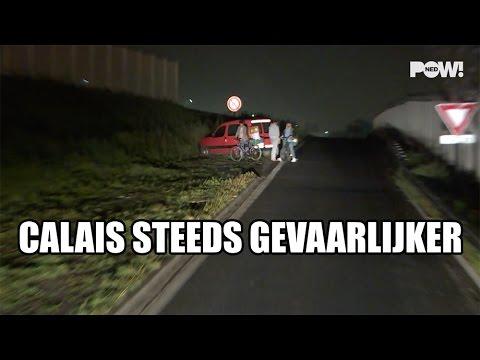 Calais steeds gevaarlijker