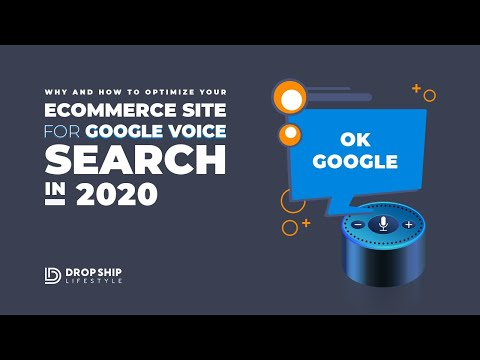Why and How to Optimize Your eCommerce Site for Google Voice Search in 2020