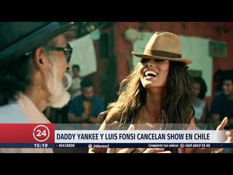 Daddy Yankee y Luis Fonsi cancelan sus conciertos en Chile