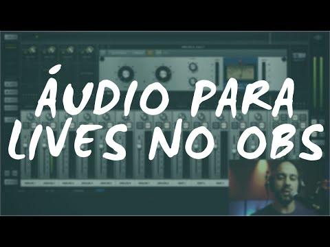 Tutorial - Como fazer #mixagem de #Áudio para Lives no #OBS