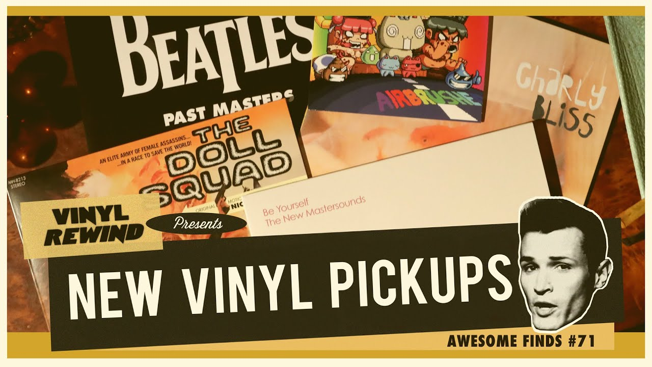 Beatles, Charly Bliss, New Mastersounds and more recent vinyl pickups on Awesome Finds #7