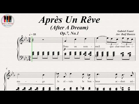 Après Un Rêve AfterADream, Op7, No1  Gabriel Fauré, Piano