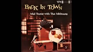 Mel Tormé with The Mel-Tones - I Hadn