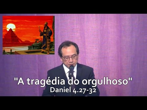 """""""A tragédia do orgulhoso"""" - 22/02/15"""