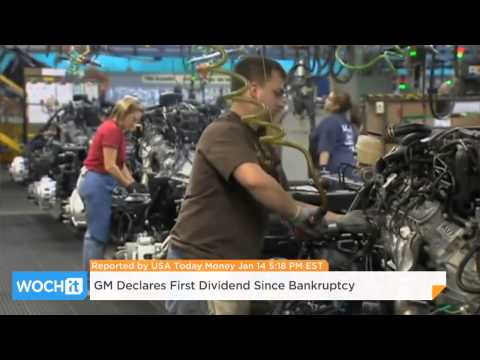 GM Declares First Dividend Since Bankruptcy