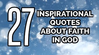 27 Inspirational Quotes Ab๐ut Faith In GOD