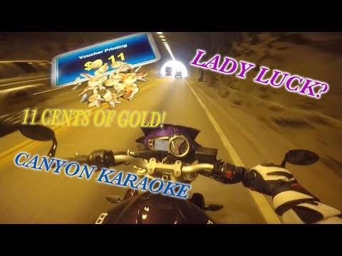 Lady Luck?  Canyon Karaoke