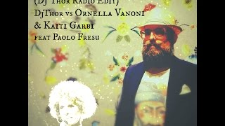 Buona Vita (DJ Thor Radio Edit) DjThor vs Ornella Vanoni & Kaiti Garbi feat Paolo Fresu