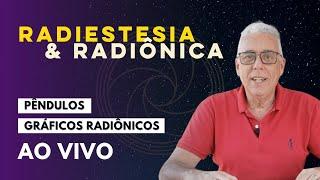 [LIVE] Como Manipular Energias | Radiestesia e Radiônica