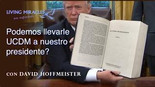 Un curso de milagros, ¿Podemos llevarle UCDM a nuestro Presidente y a Donald Trump? thumbnail