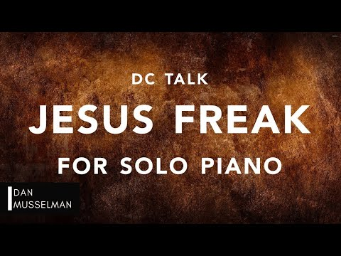 Jesus Freak Keyboard chords by dc Talk - Worship Chords