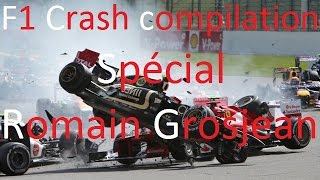 F1 Crash Compilation - Spécial Romain Grosjean