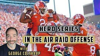 4 Play Hero Series in the Air Raid Offense