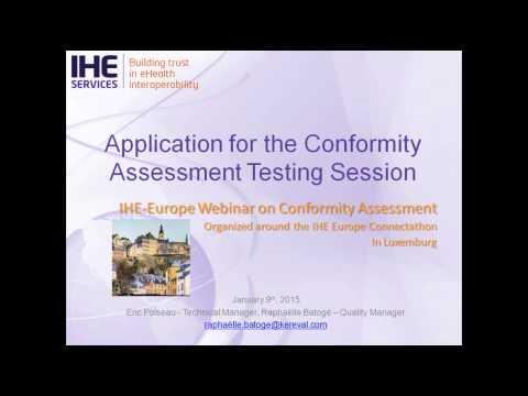IHE Webinar Conformity Assessment