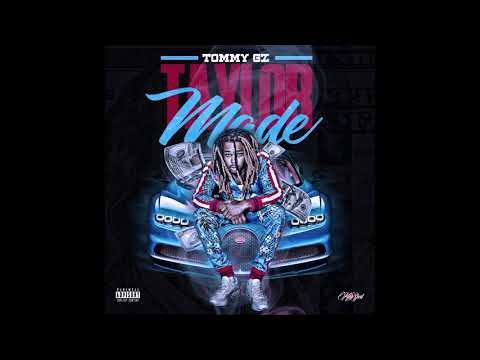 Tommy Gz - Taylor Made