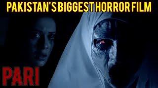 PARI | Pakistan's Biggest Horror Movie Trailer 2017