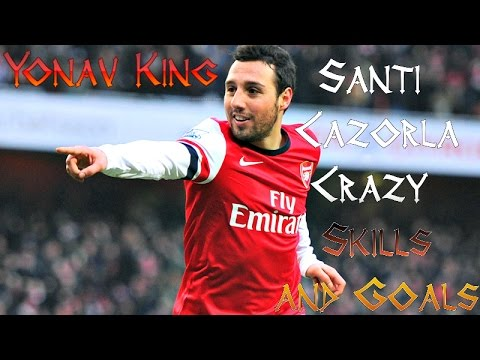 Santi Cazorla | Crazy Skills and Goals | Yonav King