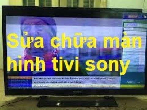 Sửa chữa màn hình tivi sony mất hình 42w700B, repair sony tv screen