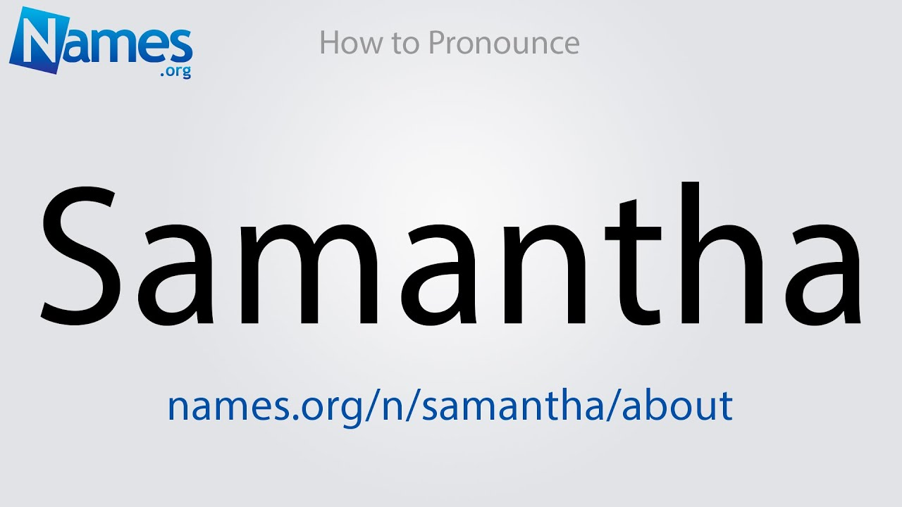 What Does The Name Samantha Mean?