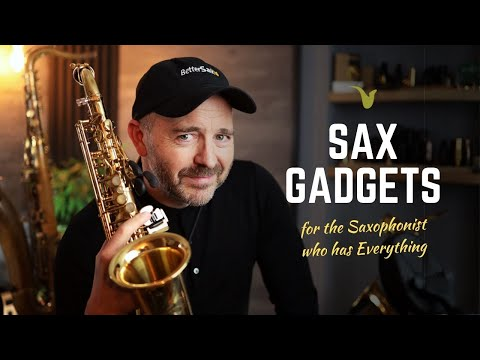 What To Get For The Sax Player Who Has EVERYTHING?   Latest Saxophone Gadgets