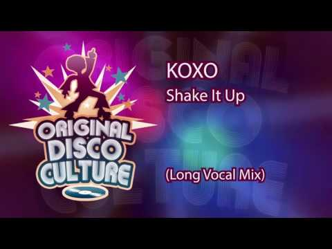 KOXO - SHAKE IT UP (LONG VOCAL MIX)