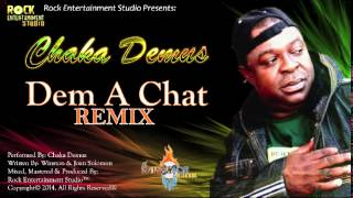 Chaka Demus Dem A Chat Remix.mp3