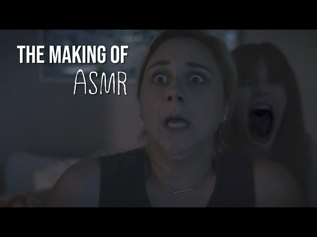 The Making Of ASMR (A Short Horror Film)