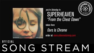 Superheaven - From The Chest Down (Official Audio)